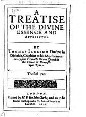 A Treatise of the Divine Essence and Attributes