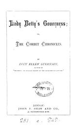 Lady Betty's governess: or, The Corbet chronicles