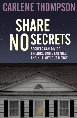Share No Secrets
