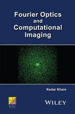 Fourier Optics and Computational Imaging PDF