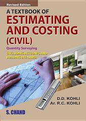 A Textbook of Estimating , Costing & Accounts ( Civil)