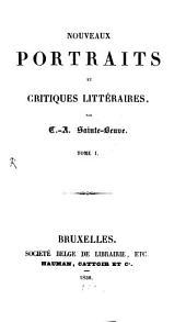 Nouveaux Portraits et critiques litteraires: Volume1