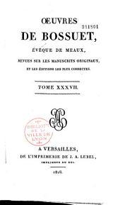 Oeuvres de Bossuet,...