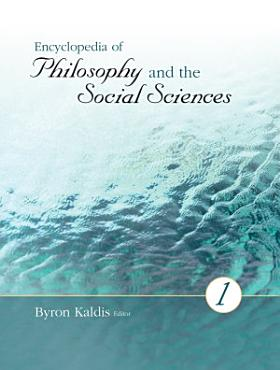 Encyclopedia of Philosophy and the Social Sciences PDF