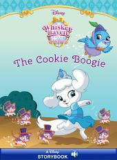 Whisker Haven Tales with the Palace Pets: The Cookie Boogie: A Disney Read-Along