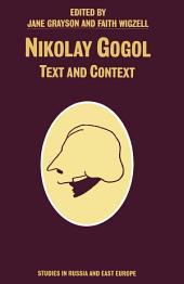 Nikolay Gogol: Text And Context