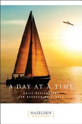 A Day at a Time: Daily Reflections for Recovering People