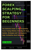 Forex Scalping Strategy for Beginners