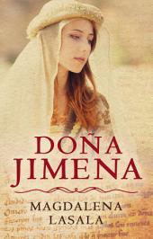 Doña Jimena: La gran desconocida en la historia del Cid Campeador