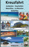 Kreuzfahrt Jordanien Seychellen Mauritius La R  union S  dafrika PDF