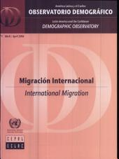 Latin America and the Caribbean Demographic Observatory: International Migration (Includes Chart and CD-ROM)