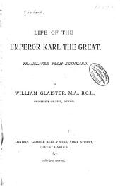 Life of the Emperor Karl the Great