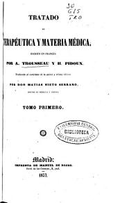 Tratado de terapéutica y materia médica: Volumen 1