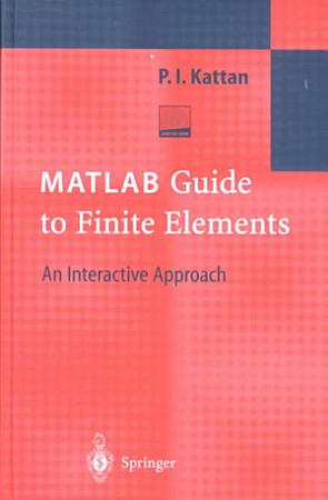 MATLAB Guide to Finite Elements PDF