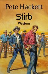 Stirb: Western