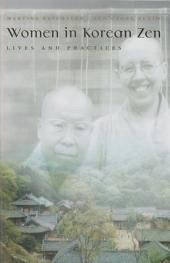Women in Korean Zen: Lives And Practices