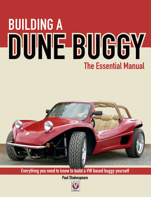 Building a Dune Buggy   The Essential Manual PDF