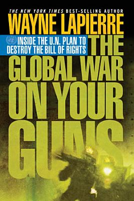 The Global War on Your Guns