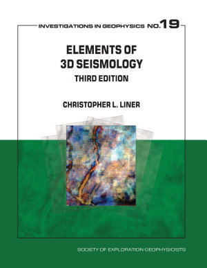 Elements of 3D Seismology, third edition