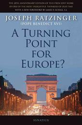A Turning Point for Europe?: The Church in the Modern World : Assessment and Forecast