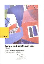 Talking about the Neighbourhood: Views from Locals and Artists