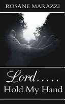 Lord        Hold My Hand