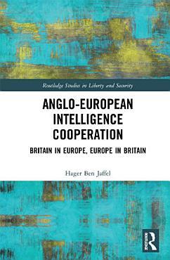 Anglo European Intelligence Cooperation PDF
