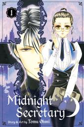 Midnight Secretary: Volume 1