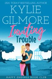 Inviting Trouble: Happy Endings Book Club series, Book 2