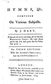 Hymns, &c. composed on Various Subjects ... The third edition, etc
