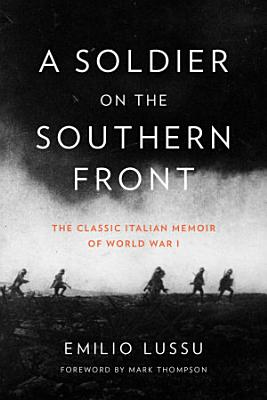A Soldier on the Southern Front