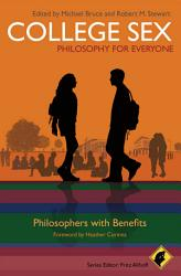 College Sex Philosophy For Everyone Book PDF