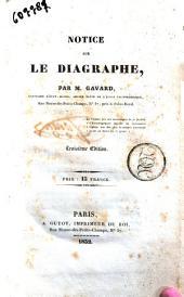 Notice sur le diagraphe par M. Gavard
