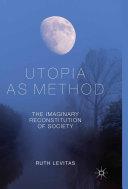 Utopia as Method
