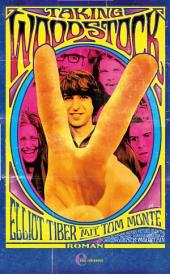 Taking Woodstock: Befreiung, Aufruhr und ein Festival