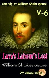 Love's Labour's Lost: Comedy by William Shakespeare