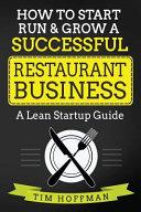 How to Start  Run   Grow a Successful Restaurant Business Book