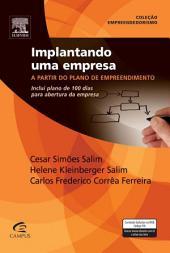 Implantando Uma Empresa: A Partir do Plano de Empreendimento