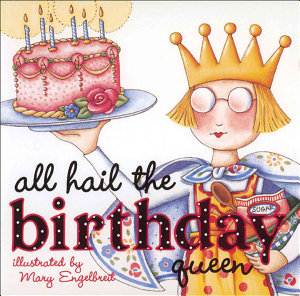 All Hail the Birthday Queen PDF