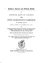Hadden's Journal and Orderly Books: A Journal Kept in Canada and Upon Burgoyne's Campaign in 1776 and 1777