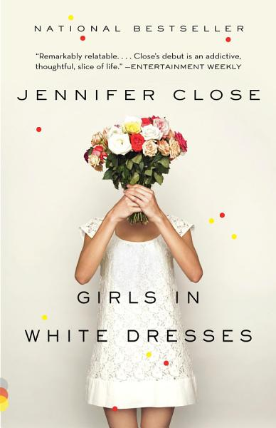 Download Girls in White Dresses Book