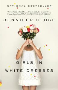 Girls in White Dresses Book