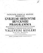 Programma praemissum sol. dissertationi Valentini Kesleri