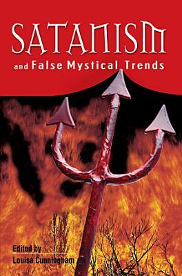 Satanism And False Mystical Trends PDF