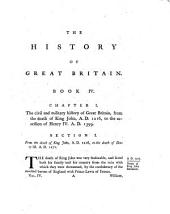 The History of Great Britain from the First Invasion of it by the Romans Under Julius Caesar to Henry VIII: Written on a New Plan, Volume 4