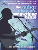 The Guitar Player s Songwriting Bible PDF