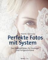 Perfekte Fotos mit System PDF