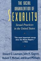The Social Organization of Sexuality PDF