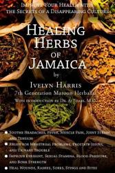Healing Herbs Of Jamaica Book PDF