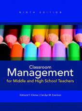 Classroom Management for Middle and High School Teachers: Edition 9